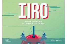 Hiro - Fiaba Idrofoba di un eroe gaglioffo